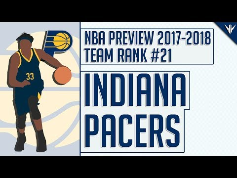 Indiana Pacers | 2017-18 NBA Preview (Rank #21)