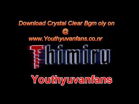 Thimuru Crystal Clear Bgm @ Youthyuvanfans