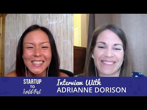 Startup to Sold Out - Interview with Adrienne Dorison