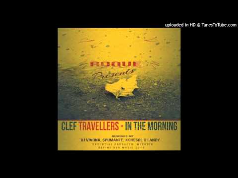 Roque Pres. Clef Travellers feat. J Passion - In The Morning (Kquesol Visitor's Mix)