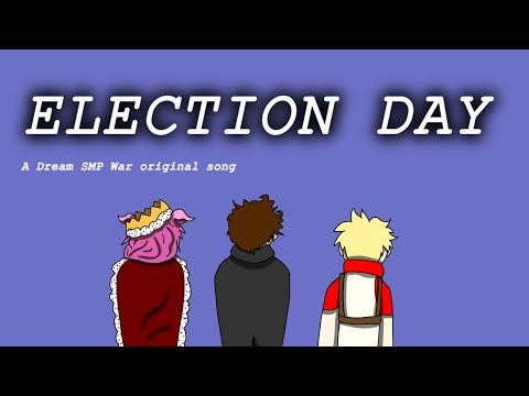 Election Day- Dream SMP War original song