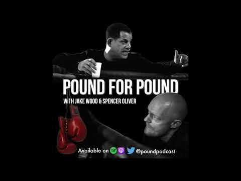 CARL FROCH & KUGAN CASSIUS - *POUND FOR POUND* PODCAST WITH JAKE WOOD & SPENCER OLIVER, *EPISODE 44*