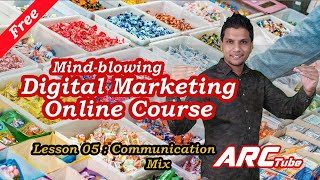 Digital Marketing #5: Communication Mix