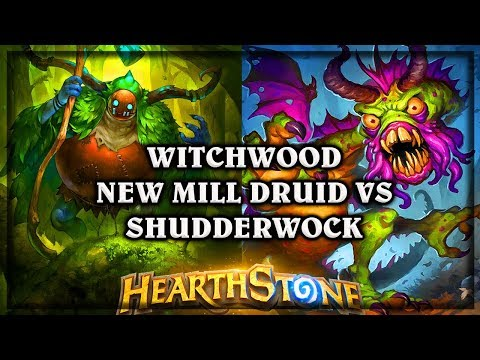 The Witchwood Mill Druid VS Shudderwock ~ Hearthstone Heroes of Warcraft