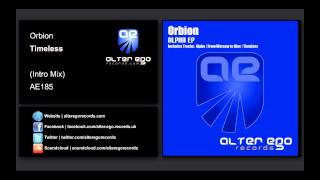 Orbion - Timeless (Intro Mix) [Alter Ego Records]