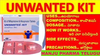 UNWANTED KIT USES, COMPOSITION, HOW IT WORKS, DOSAGE, SIDE EFFECTS, PRECAUTIONS IN TELUGU
