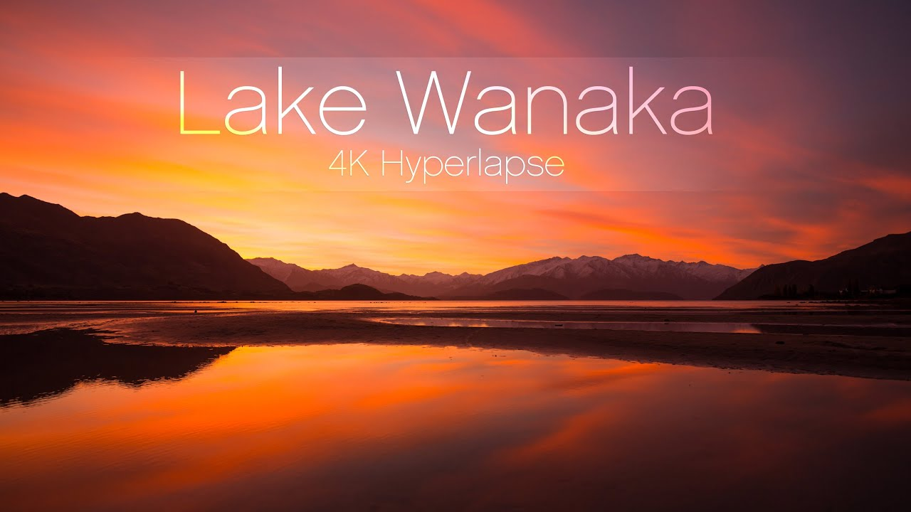 Lake Wanaka, New Zealand - 4K Hyperlapse - @matjoez