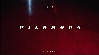 Dea — Wild moon [ПРЕМЬЕРА]
