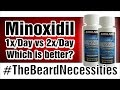 Minoxidil Once VS Twice Per Day | #TheBeardnecessities | Ep 18