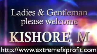 Online Forex Trading Daily with Kishore M (Extreme Fx Profit)