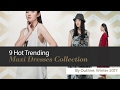 9 Hot Trending Maxi Dresses Collection By Outline, Winter 2017