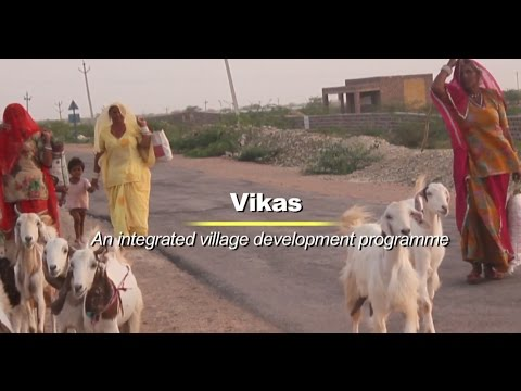 Vikas- An integrated village development programme