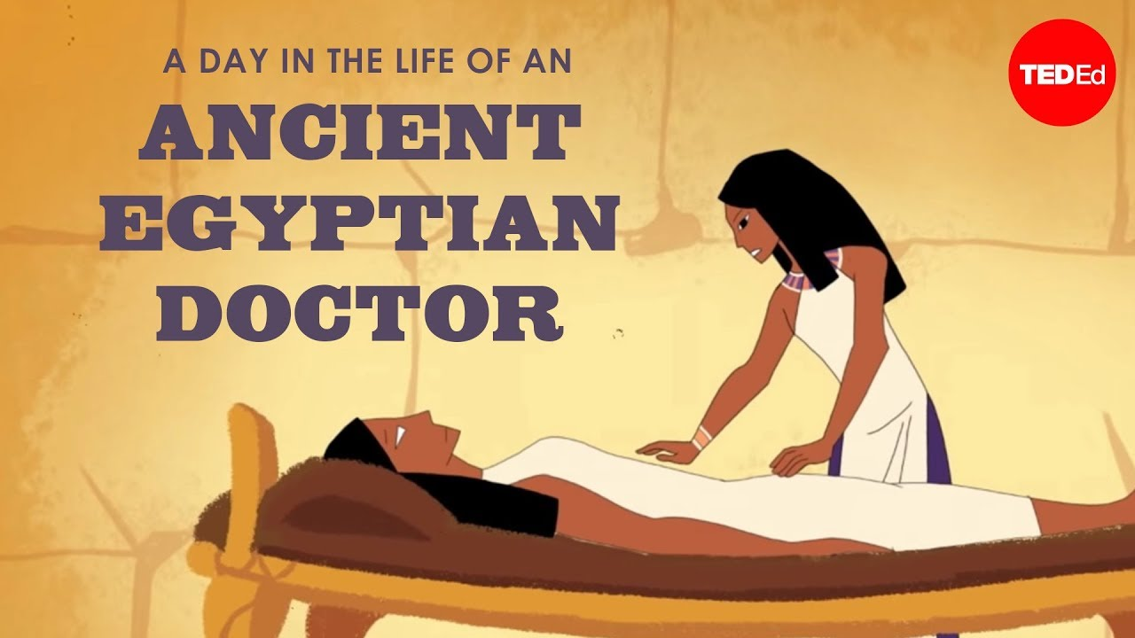 A day in the life of an ancient Egyptian doctor - Elizabeth Cox