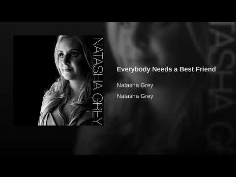 Everybody Needs a Best Friend