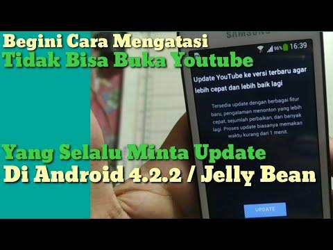 Trik Mengatasi Android 4.2.2 Tidak Bisa Buka Youtube
