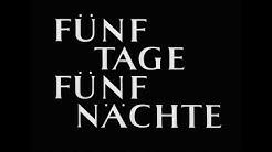 Fünf Tage - Fünf Nächte - DEFA-Trailer