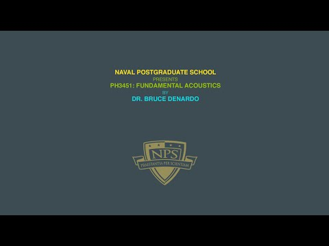 NPS Physics - Ph 3451: Acoustics - Lecture 31 - Absorption of sound in air & water