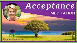Practice Acceptance to Release Resistance / Mindfulness Meditation / Mindful Movement YouTube Videos