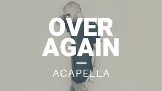 Mike Shinoda - Over Again (zwieR.Z. Remix) Acapella [PARTIAL]