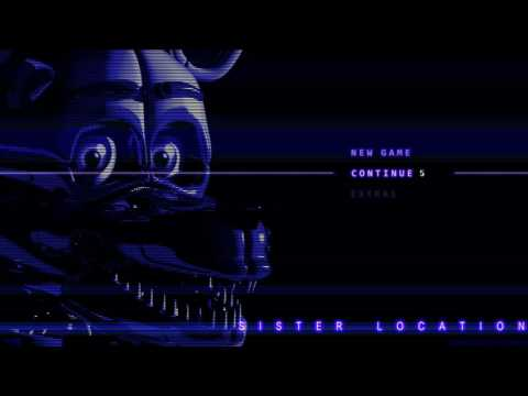 FNaF Sister Location OST - Main Menu Theme