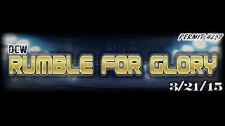 DCW | Rumble For Glory 2015 | FULL MATCH! (March 21, 2015)