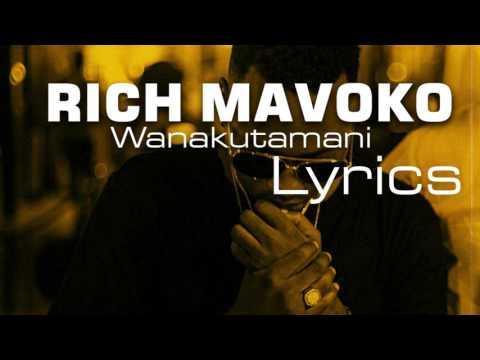 Rich Mavoko - Wanakutamani l Lyrics thumbnail
