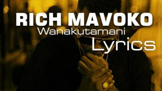 Rich Mavoko - Wanakutamani l Lyrics