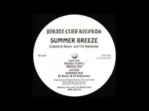 Bonny & The Highlander - Summer Breeze (Mickey Finn's Breeze Mix) (1993)