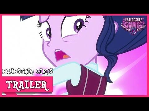 TRAILER - MLP: Equestria Girls – Friendship Games! [HD]