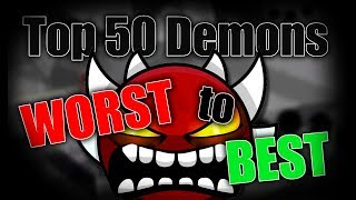 The Top 50 Extreme Demons from Worst to Best