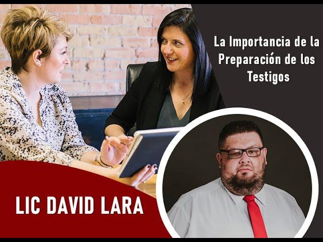 La Importancia de la Preparación de los Testigos | Por David Lara