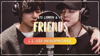 [8D AUDIO] BTS JIMIN & V - Friends (친구)  [ USE HEADPHONES ] 🎧