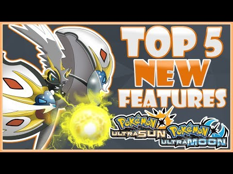 Top 5 New Features in Pokemon Ultra Sun & Moon [Wishlist] | CWpoke Top 10