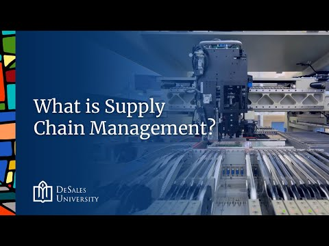 DeSales University:  What is Supply Chain Management?