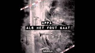 Appa - Als Het Fout Gaat  (Prod. By XXL)