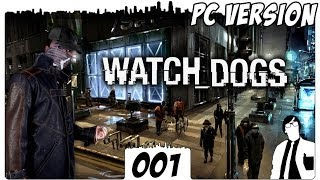 Watch Dogs #001 - Erinnerungen sind Wunden der Seele | Watch Dogs German Gameplay