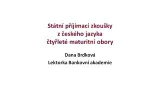 Jak na státní přijímací zkoušky na střední školy - český jazyk pro čtyřleté maturitní obory