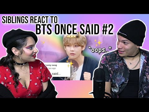 Siblings React To BTS Once Said #2 | REACTION 💜✨