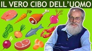 Dott. Mozzi: Il vero cibo dell'uomo. L'alimentazione dei nostri antenati