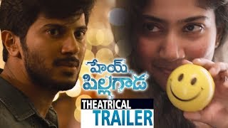 Hey Pillagada Movie Theatrical Trailer  - Dulquer Salman, Sai Pallavi || Bhavani HD Movies