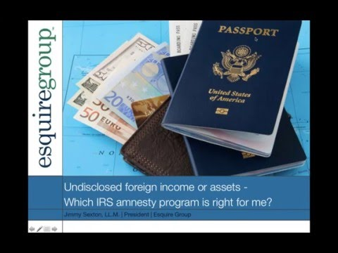 Undisclosed foreign income or assets   Which IRS amnesty pro