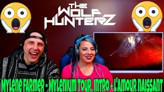 Mylene Farmer - Mylenium Tour Intro + l'Amour naissant | THE WOLF HUNTERZ Reactions