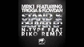 MRK1 feat. Trigga & Flowdan - Stand & Deliver (Instrumental Mix)