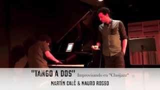 """Tango a dos . Martín Caló & Mauro Rosso. Video en """" Clasijazz"""" Almería."""