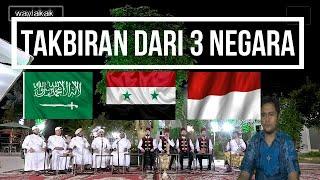 Download Reaction .... MERDU TAKBIRAN 3 VERSI ( MAKKAH, SYIRIA dan INDONESIA )