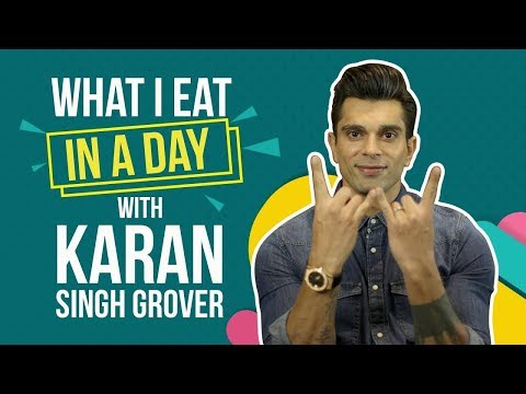 Karan Singh Grover : What I eat in a day | Pinkvilla | Lifestyle
