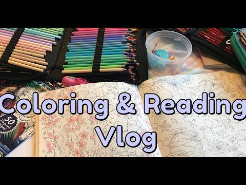 Coloring & Reading Vlog 3 | February 20, 2018