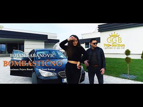 BOJAN SABANOVIC / BOMBASTICNO ♫ █▬█ █ ▀█▀ ♫ [OFFICIAL VIDEO]  (G.G.B PRODUCTION ®) ©2018-19