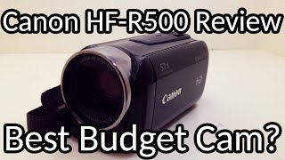 best camcorder under 300   canon vixia hf r500 review