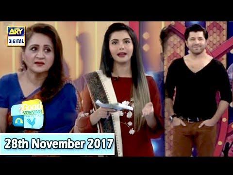 Good Morning Pakistan - 28th November 2017 - ARY Digital Show